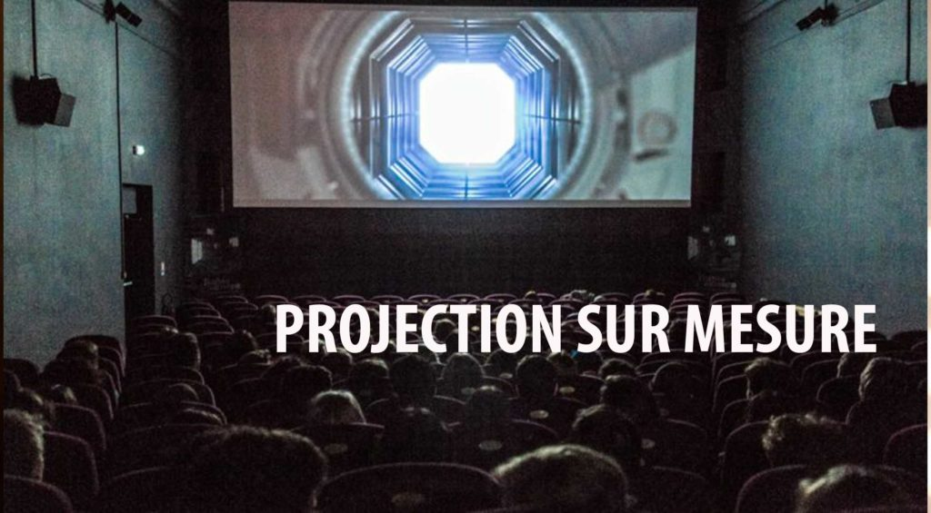 PROJECTION SUR MESURE